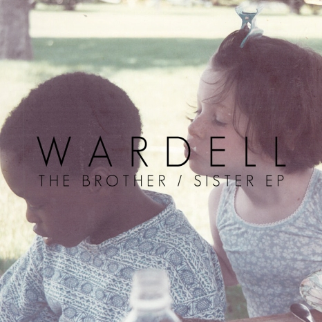 Wardell-The-Brother-Sister-EP