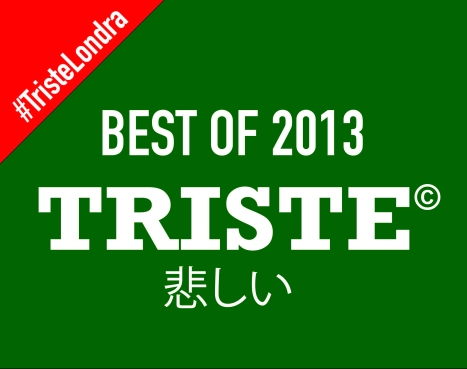 TristeLondra Best of 2013