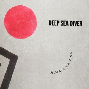 DeepSeaDiver_AlwaysWaitingEP