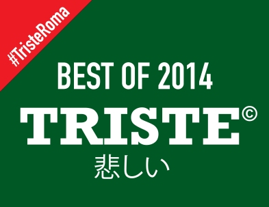 TristeRoma Best of 2014