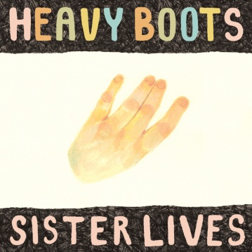 HeavyBoots_SisterLives