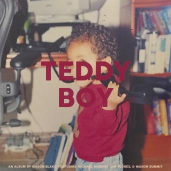 MasonBlake_TeddyBoy