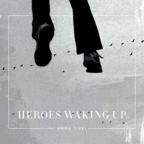 AnnaTivel_HeroesWakingUp