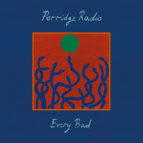 cover Porridge Radio - Every Bad